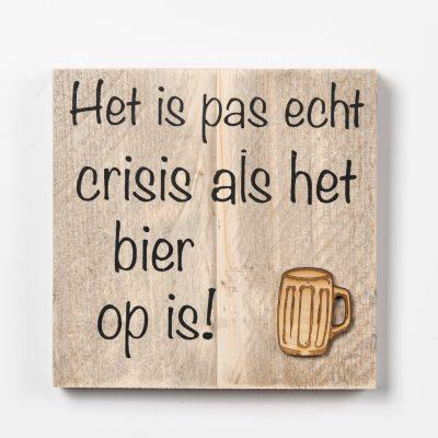 Tekstbord - Crisis bier op