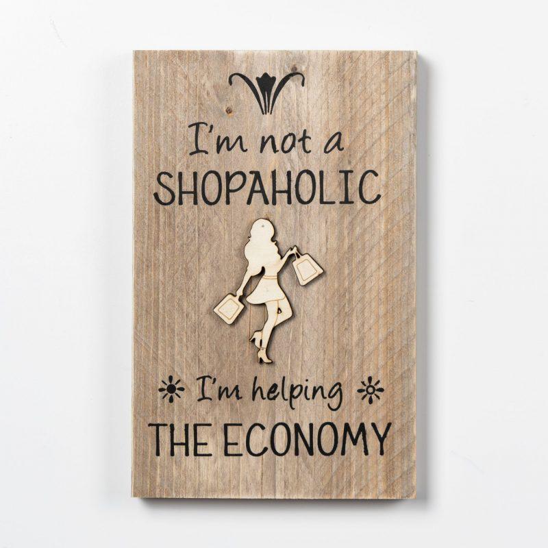 Tekstbord - Shopaholic